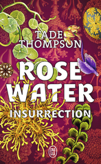Rosewater - Tome 2 - Insurrection