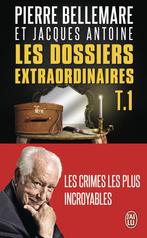 Les dossiers extraordinaires - Tome 1 - Les crimes les plus incroyables