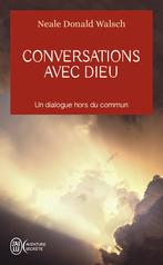 Conversations avec Dieu - Un dialogue hors du commun - 1