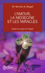 L'amour la médecine et les miracles