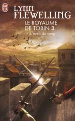 Le royaume de Tobin - Tome 3 - L'éveil du sang