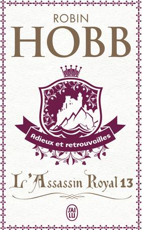 L'Assassin royal - Tome 13 - Adieux et retrouvailles