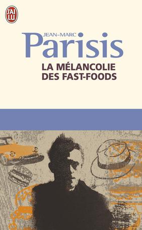 La mélancolie des fast-foods