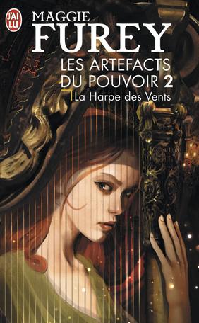 Les Artefacts du pouvoir - Tome 2 - La harpe des vents