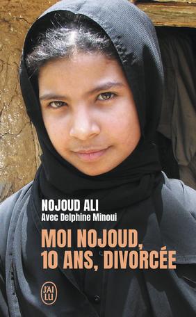 Moi, Nojoud, 10 ans, divorcée