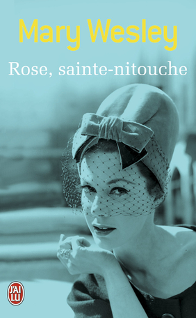 Rose, sainte-nitouche