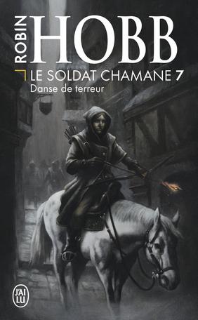 Le Soldat chamane - Tome 7 - Danse de terreur