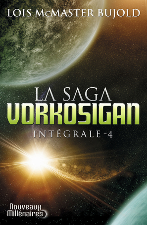 La Saga Vorkosigan - Tome 4 - L'intégrale