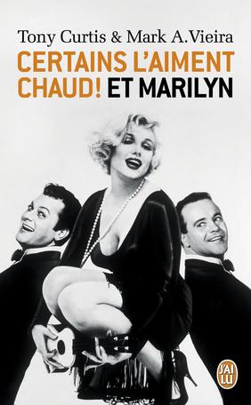 Certains l'aiment chaud ! Et Marilyn