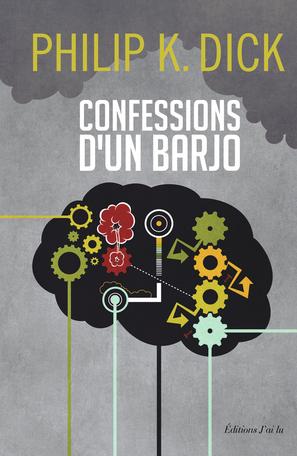 Confession d'un barjo
