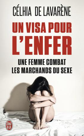 Un visa pour l'enfer