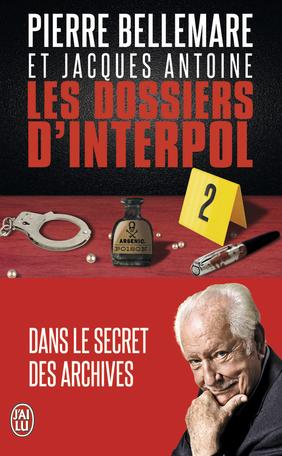 Les dossiers d'Interpol - 2