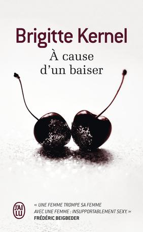 À cause d'un baiser