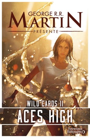 Wild Cards - Tome 2 - Aces high