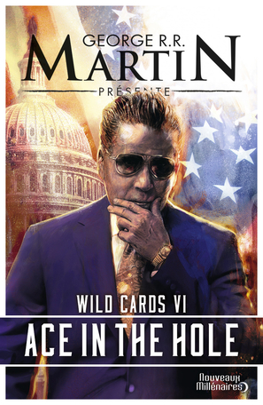 Wild Cards - Tome 6 - Ace in the Hole