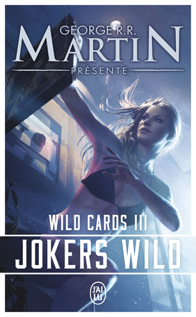 Wild Cards - Tome 3 - Jokers Wild