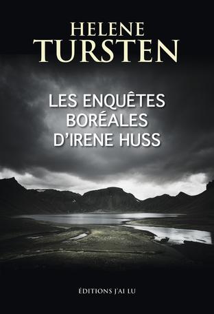 Les enquêtes boréales d'Irène Huss