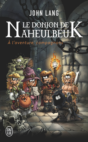 Le donjon de Naheulbeuk - À l'aventure, compagnons