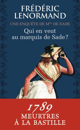 Qui en veut au marquis de Sade ?