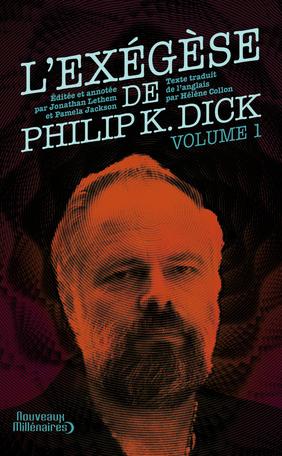 L'exégèse de Philip K. Dick - 1