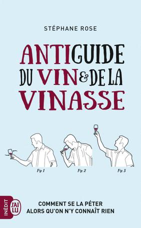 Antiguide du vin et de la vinasse