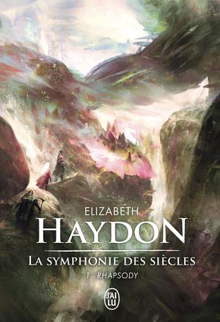 La symphonie des siècles - Tome 1 - Rhapsody