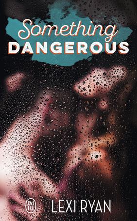 Something Dangerous