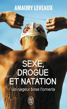 Sexe, drogue et natation