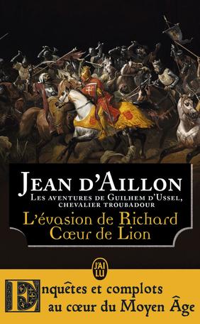 L'évasion de Richard Cœur de Lion et autres aventures
