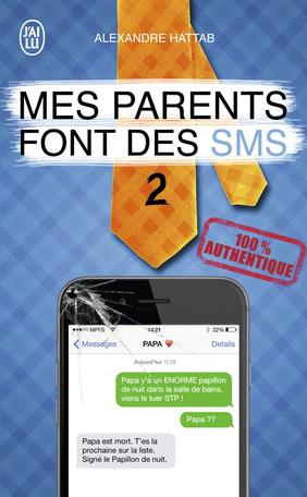 Mes parents font des SMS - 2