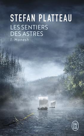 Les sentiers des astres - Tome 1 - Manesh