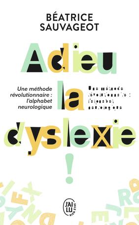 Adieu, la dyslexie!