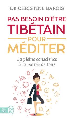 Pas besoin d'être tibétain pour méditer