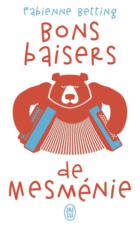 Bons Baisers De Mesmenie De Fabienne Betting Editions J Ai Lu