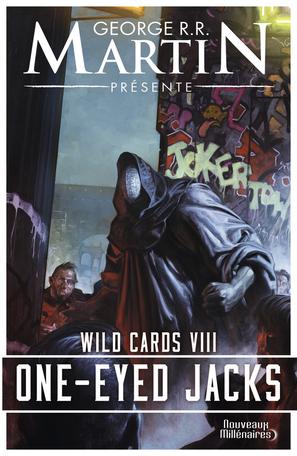 Wild Cards - Tome 8 - One-Eyed Jacks