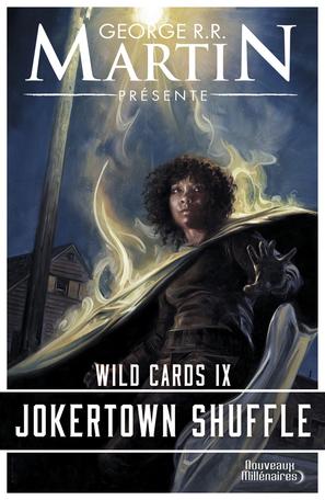 Wild Cards - Tome 9 - Jokertown Shuffle