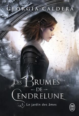 Les Brumes de Cendrelune - Tome 1 - Le jardin des âmes