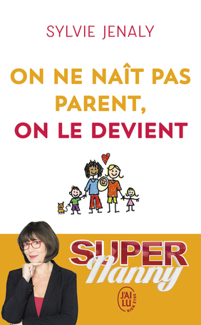 On ne naît pas parent, on le devient