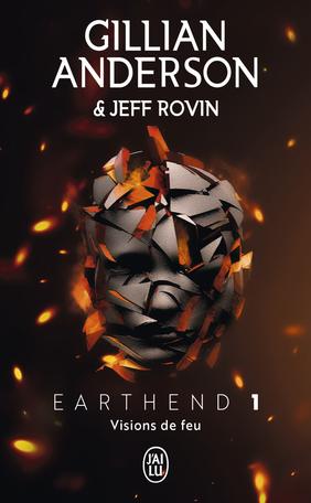 Earthend - Tome 1 - Visions de feu