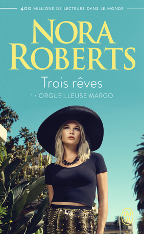 Trois rêves - Tome 1 - Orgueilleuse Margo