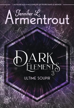 Dark Elements - Tome 3 - Ultime soupir