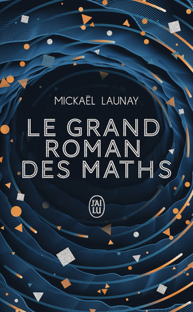 Le grand roman des maths