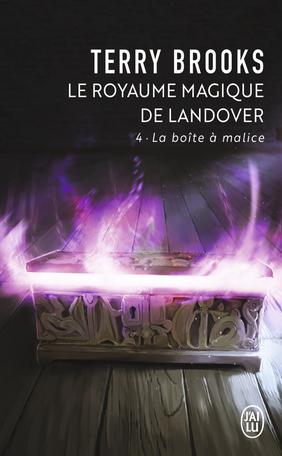 Le royaume magique de Landover - Tome 4 - La boîte à malice