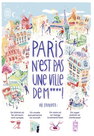 Paris n'est pas une ville de m****!
