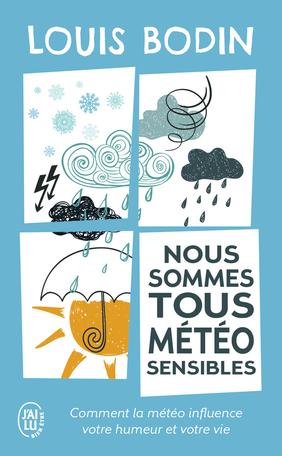 Nous sommes tous météo-sensibles