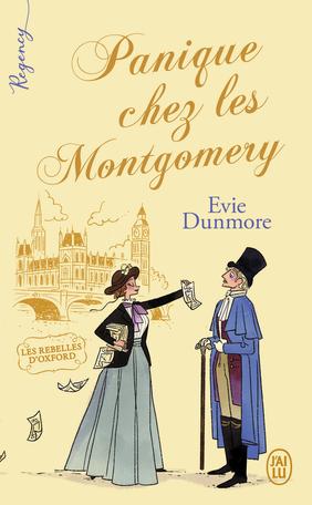 Les rebelles d'Oxford - Tome 1 : Panique chez les Montgomery de Evie Dunmore 9782290262221