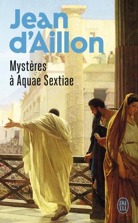 Mystères à Aquae Sextiae