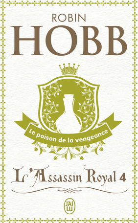 L'Assassin royal - Tome 4 - Le poison de la vengeance
