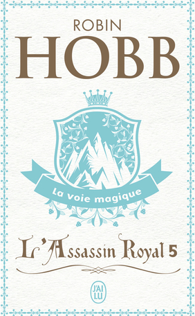 L'Assassin royal - Tome 5 - La voie magique