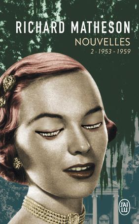 Nouvelles - Tome 2 - L'intégrale - 1953-1959